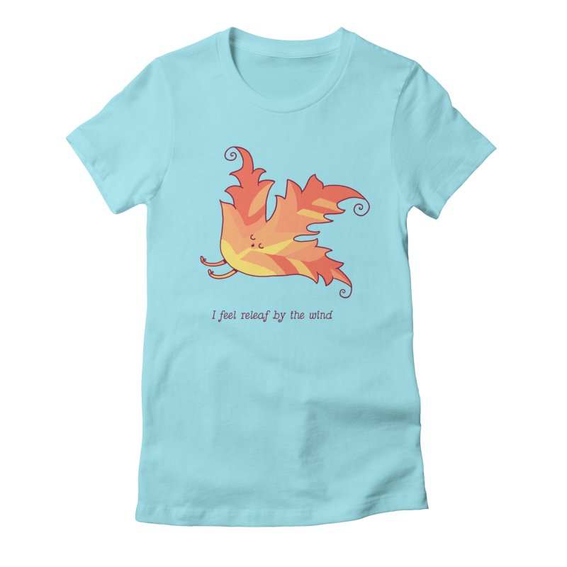 I FEEL RELEAF BY THE WIND Women's Fitted T-Shirt by RiLi's Artist Shop