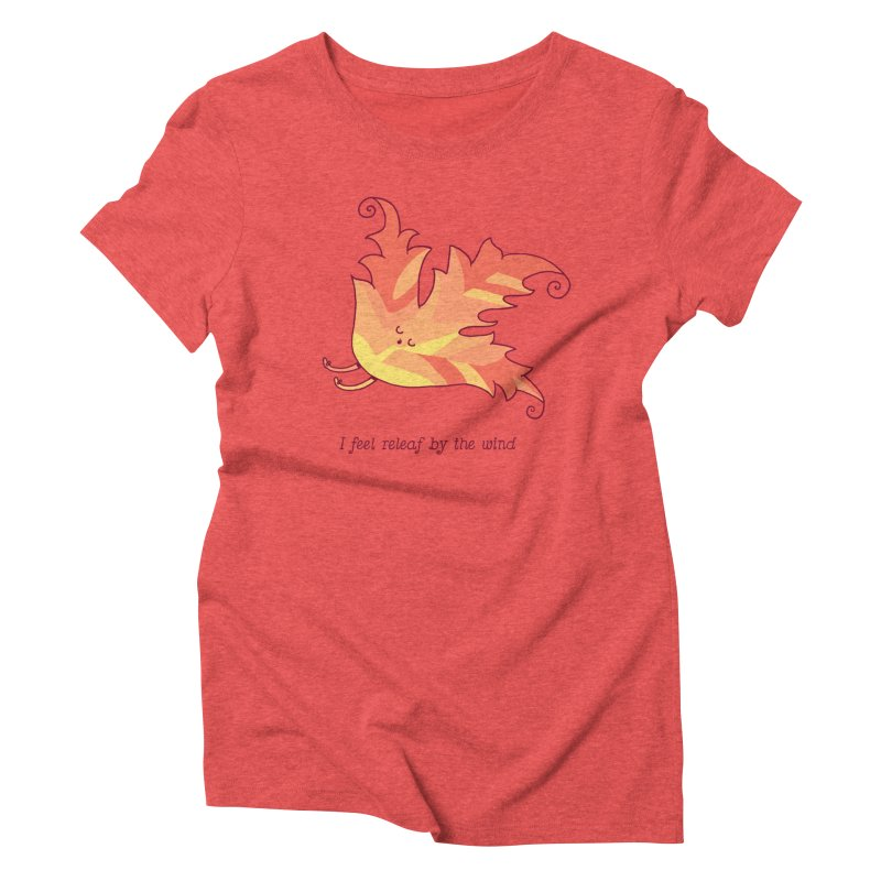 I FEEL RELEAF BY THE WIND Women's T-Shirt by RiLi's Artist Shop