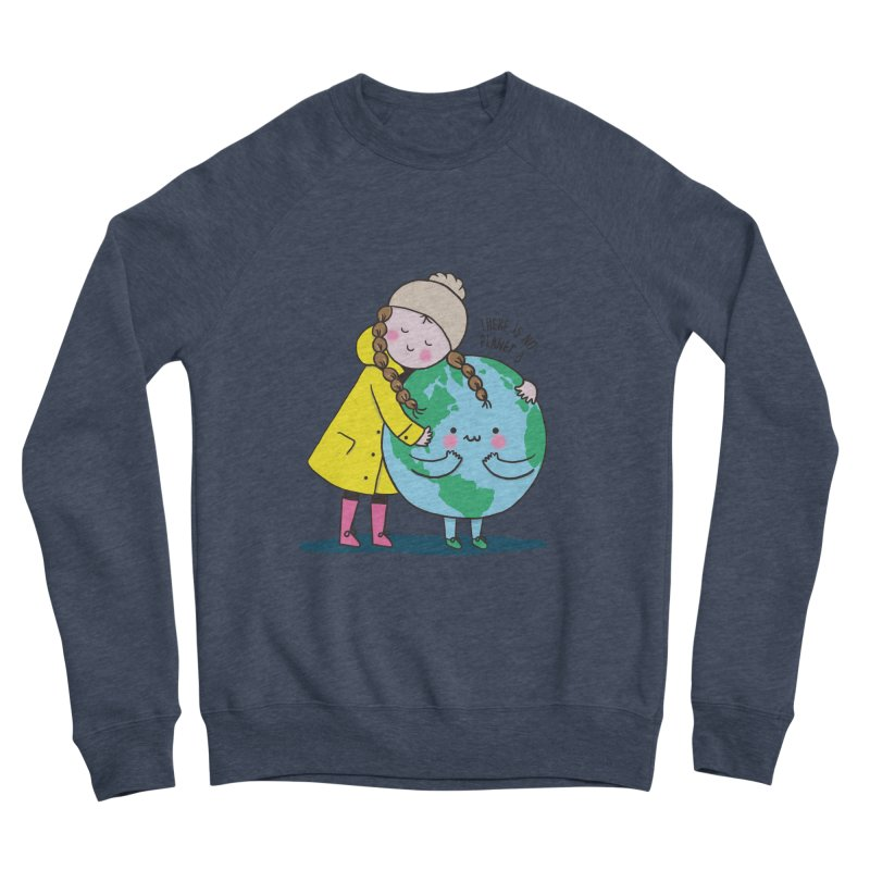 THERE IS NO PLANET B Women's Sponge Fleece Sweatshirt by RiLi's Artist Shop
