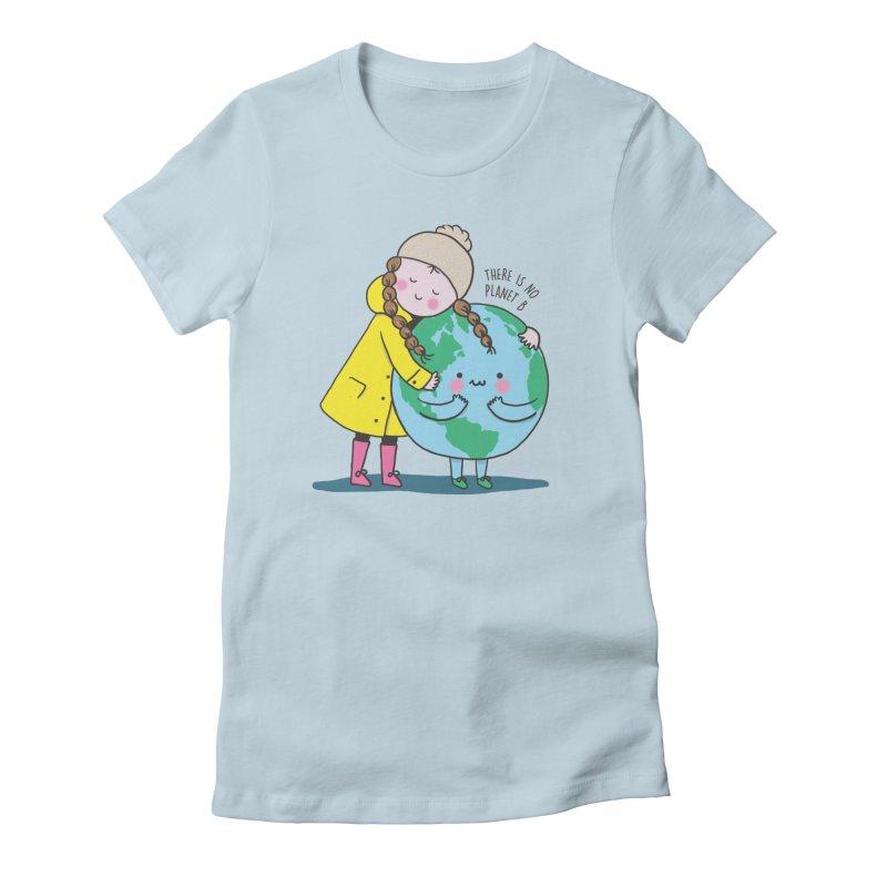 THERE IS NO PLANET B Women's T-Shirt by RiLi's Artist Shop