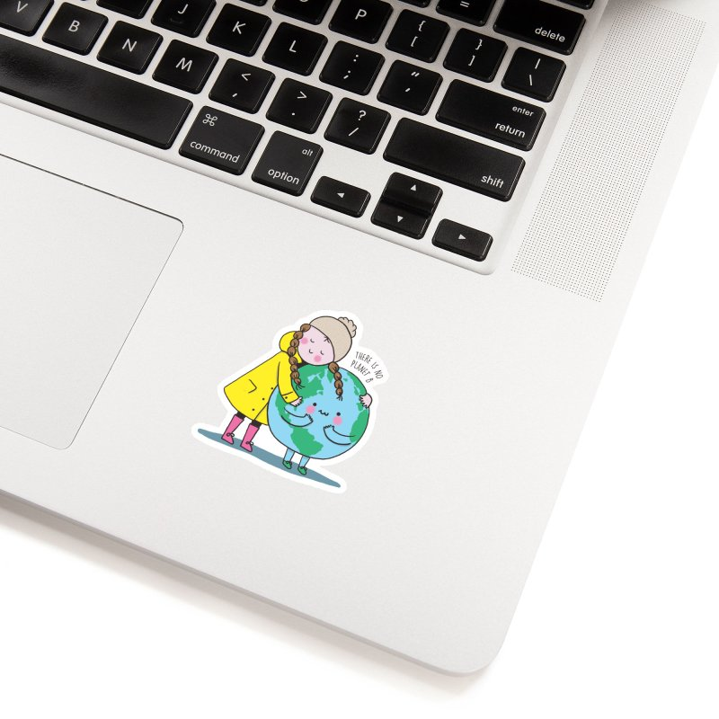 THERE IS NO PLANET B Accessories Sticker by RiLi's Artist Shop