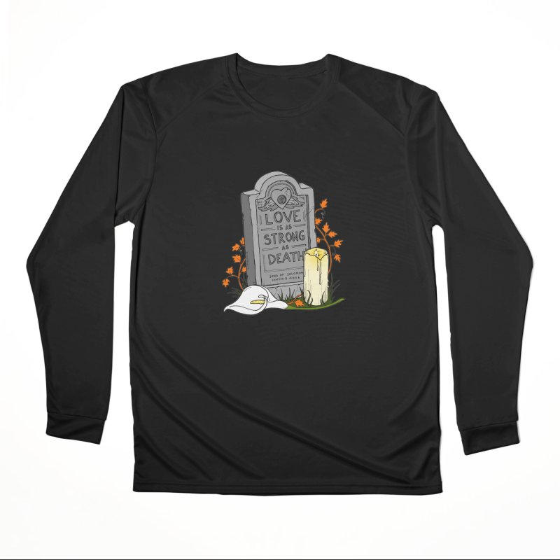 Love is Strong as Death Women's Performance Unisex Longsleeve T-Shirt by RichRogersArt