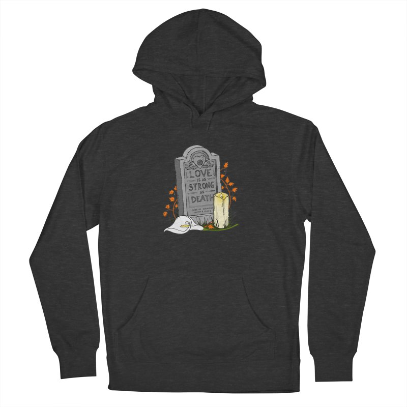 Love is Strong as Death Women's French Terry Pullover Hoody by RichRogersArt