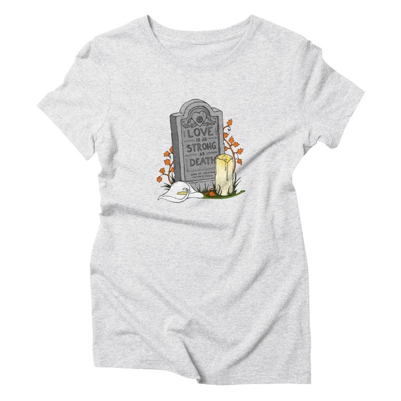 Love is Strong as Death Women's Triblend T-Shirt by RichRogersArt