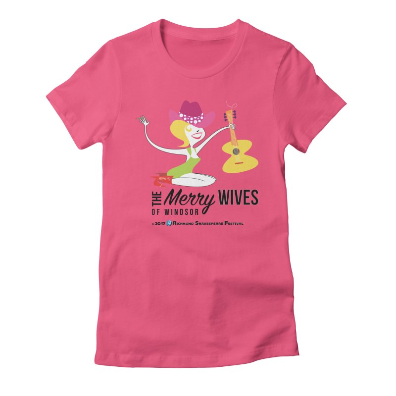 The Merry Wives of Windsor in Women's Fitted T-Shirt Fuchsia by Richmond Shakespeare Festival' s Artist Shop