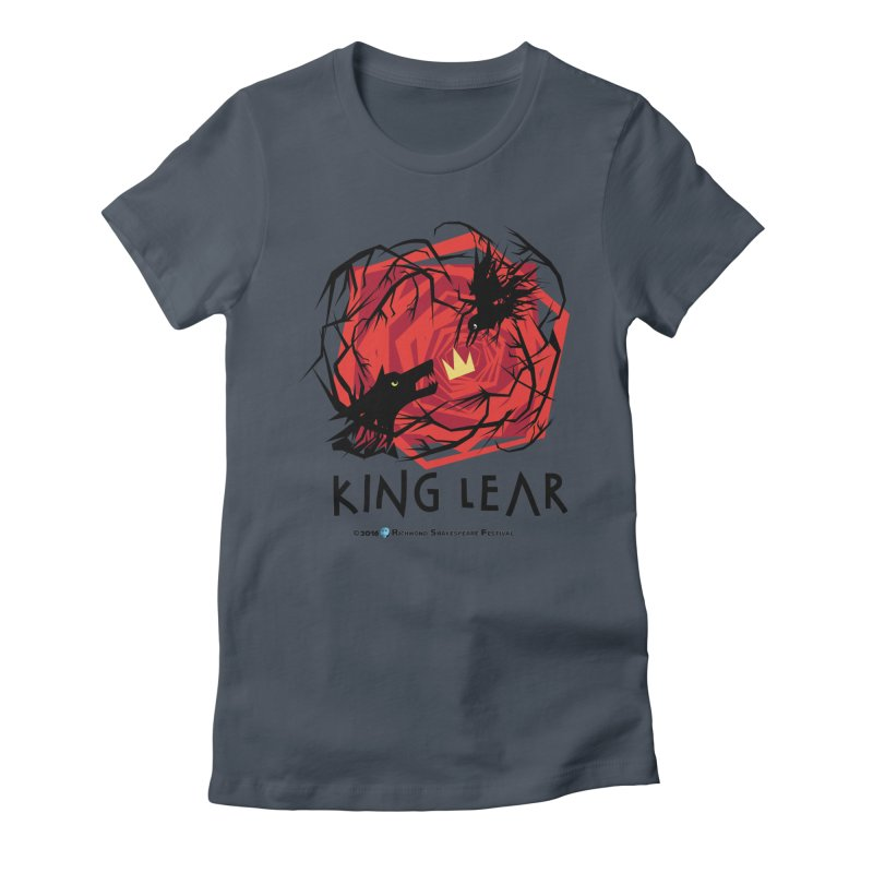 King Lear in Women's Fitted T-Shirt Denim by Richmond Shakespeare Festival' s Artist Shop