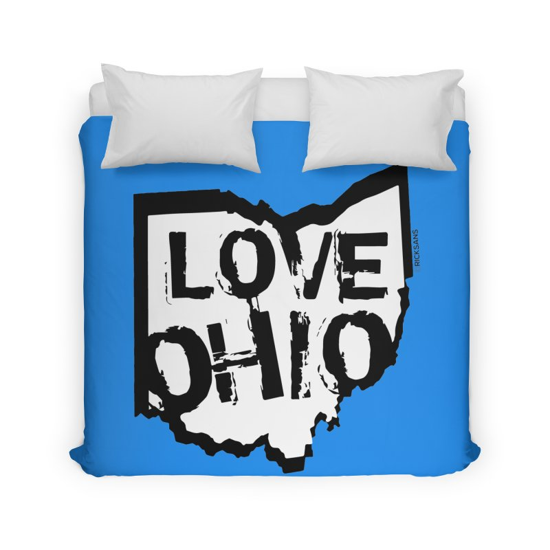 Love Ohio Home Duvet by Rick Sans' Artist Shop