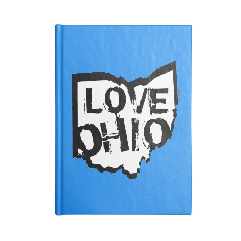 Love Ohio Accessories Blank Journal Notebook by Rick Sans' Artist Shop