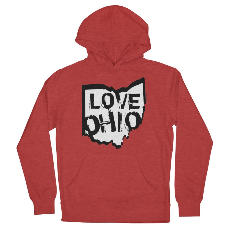 Love Ohio Women's French Terry Pullover Hoody by Rick Sans' Artist Shop