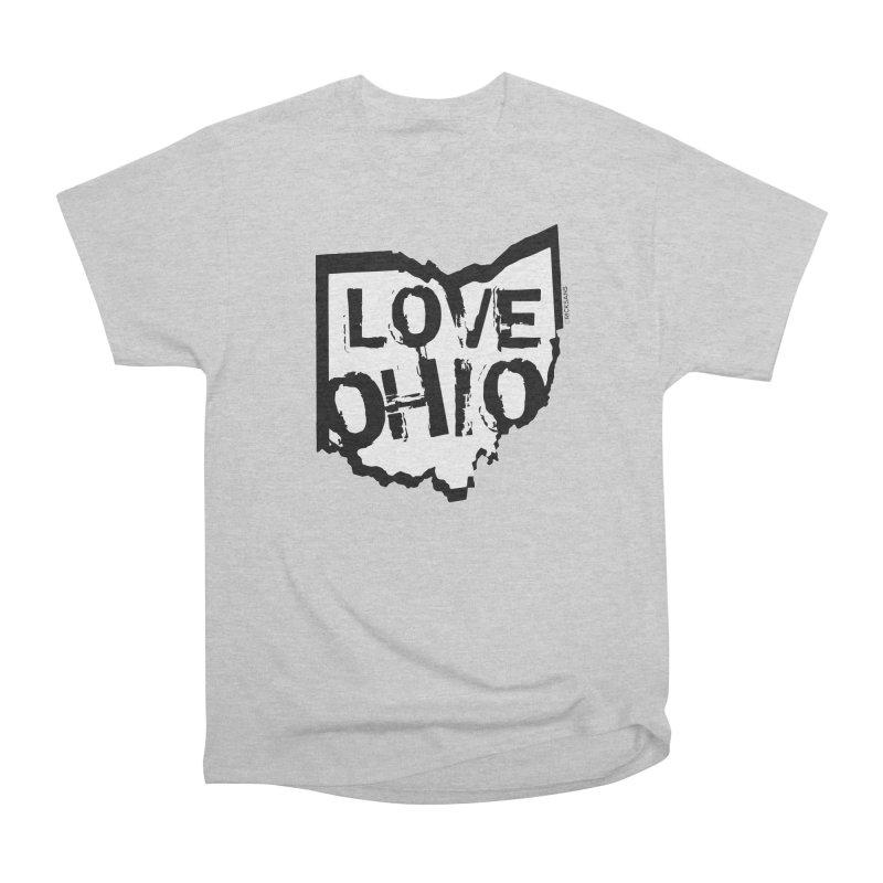 Love Ohio Women's Classic Unisex T-Shirt by Ricksans's Artist Shop