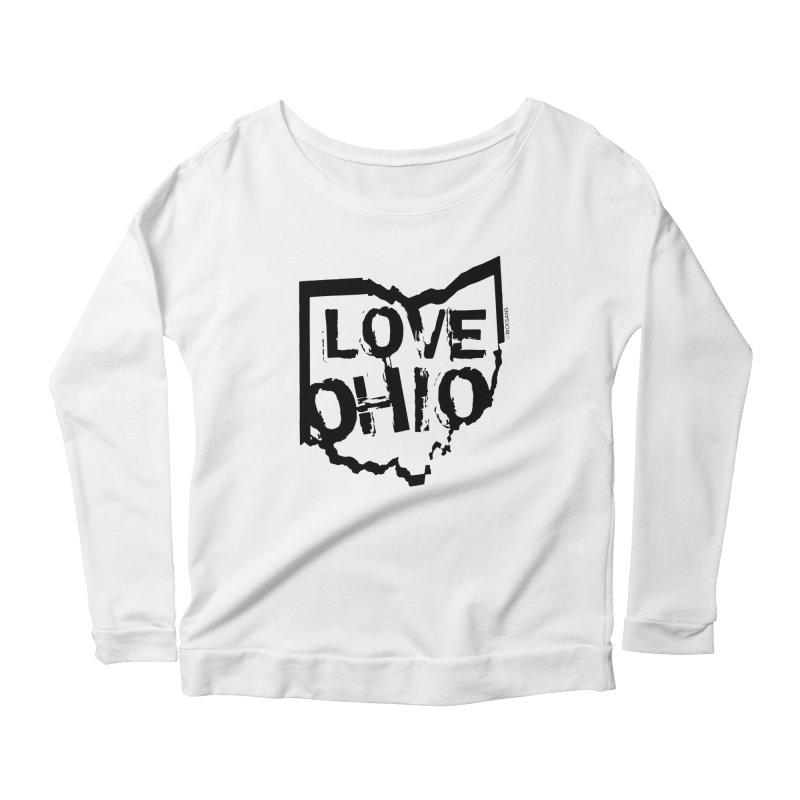 Love Ohio Women's Longsleeve Scoopneck  by Ricksans's Artist Shop