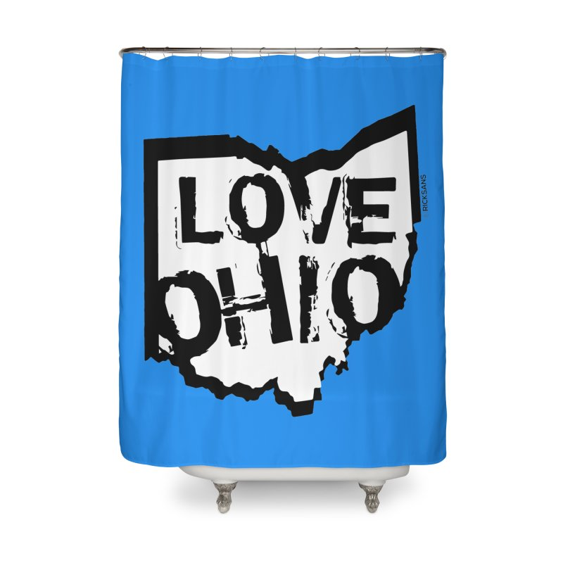 Love Ohio Home Shower Curtain by Rick Sans' Artist Shop