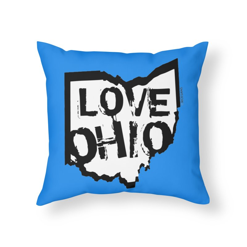 Love Ohio Home Throw Pillow by Rick Sans' Artist Shop