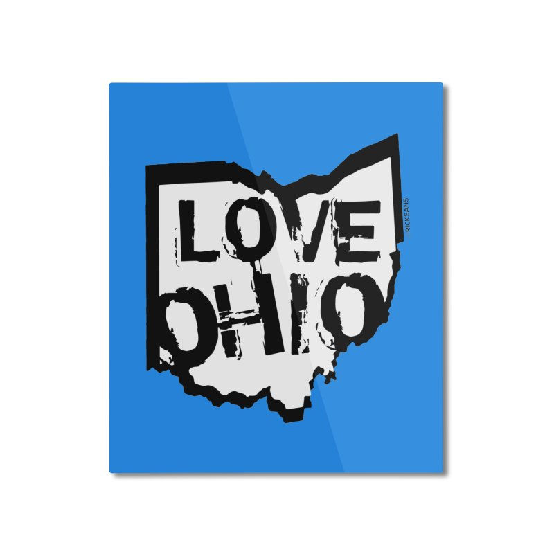 Love Ohio Home Mounted Aluminum Print by Ricksans's Artist Shop