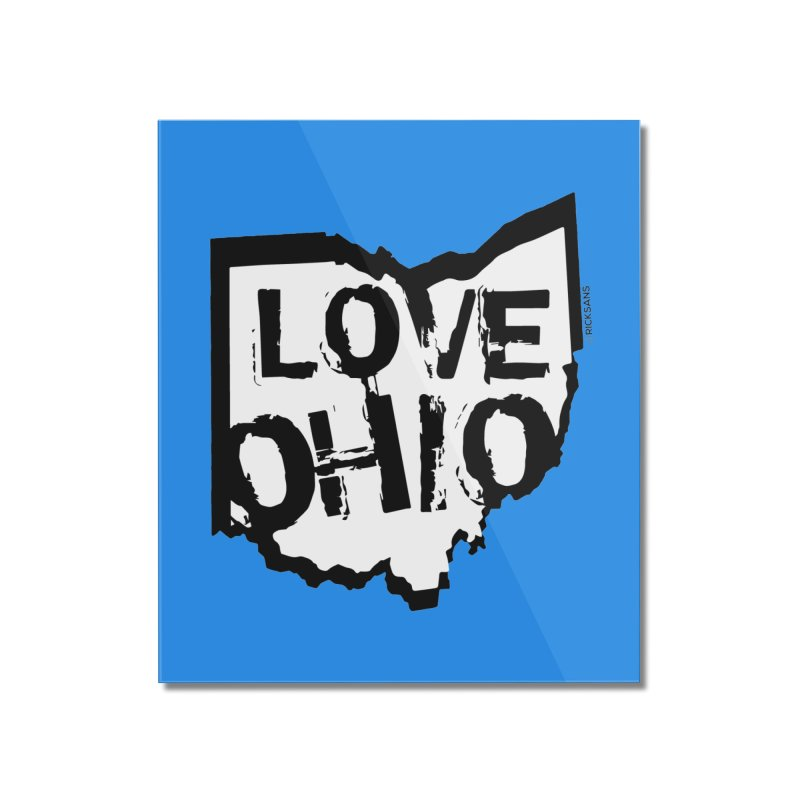 Love Ohio Home Mounted Acrylic Print by Ricksans's Artist Shop
