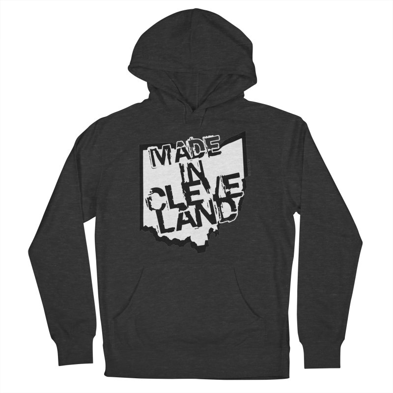 Made In Cleveland Women's French Terry Pullover Hoody by Rick Sans' Artist Shop