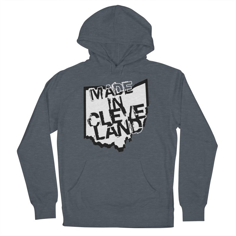 Made In Cleveland Women's French Terry Pullover Hoody by Ricksans's Artist Shop