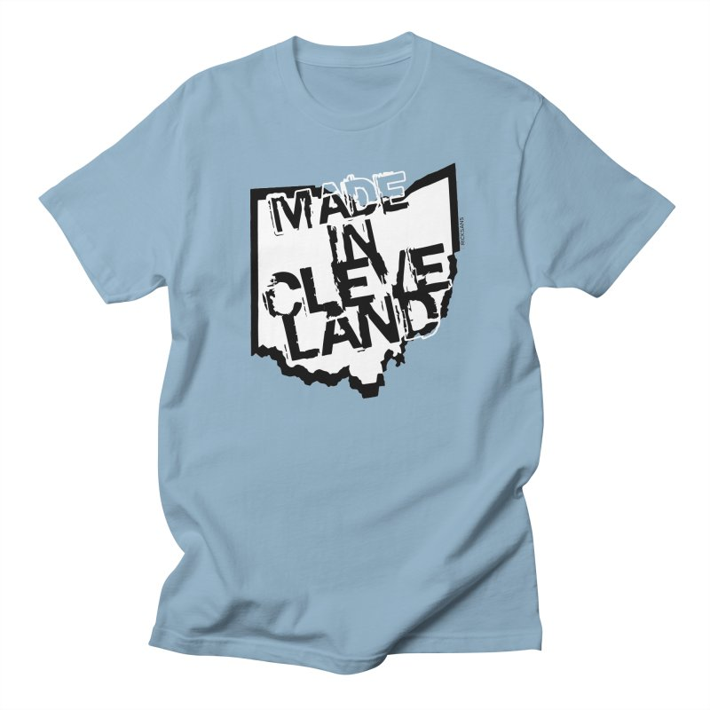 Made In Cleveland Women's Regular Unisex T-Shirt by Rick Sans' Artist Shop