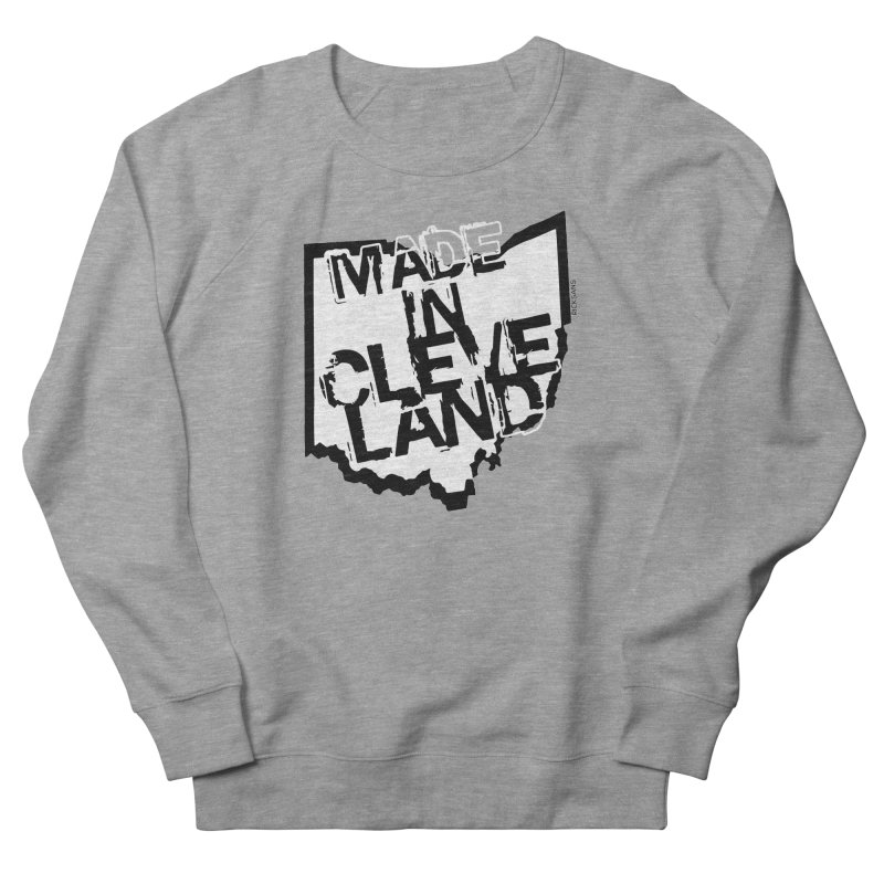 Made In Cleveland Women's Sweatshirt by Ricksans's Artist Shop