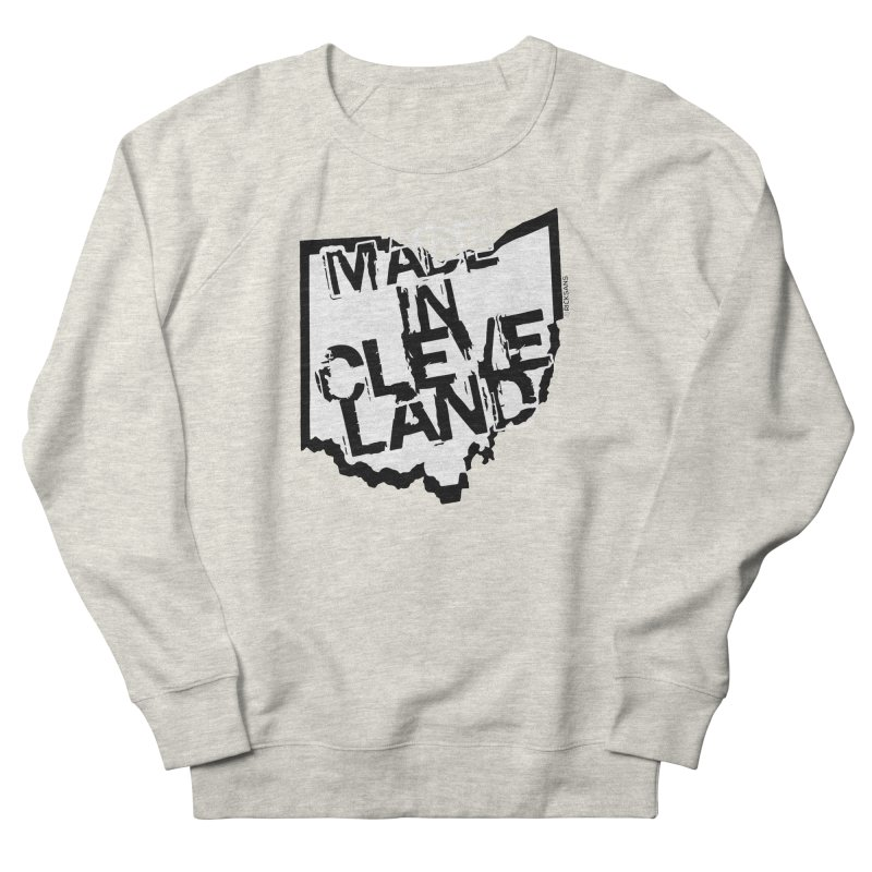 Made In Cleveland Men's French Terry Sweatshirt by Ricksans's Artist Shop