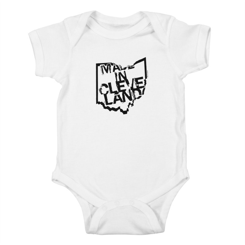Made In Cleveland Kids Baby Bodysuit by Rick Sans' Artist Shop