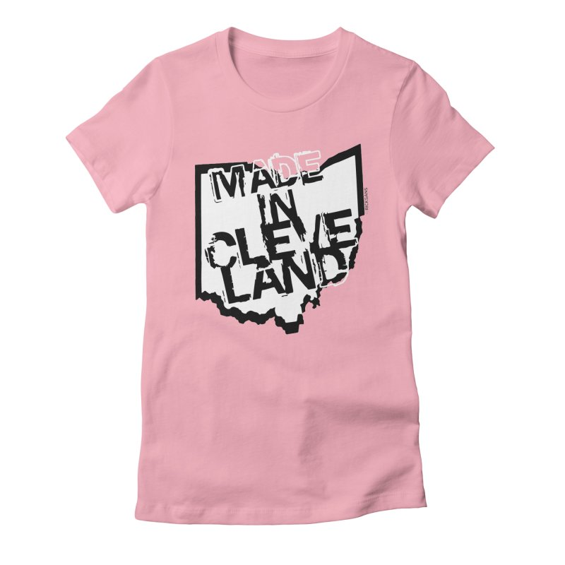 Made In Cleveland Women's Fitted T-Shirt by Rick Sans' Artist Shop