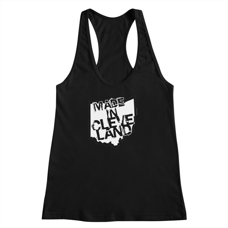 Made In Cleveland Women's Racerback Tank by Rick Sans' Artist Shop