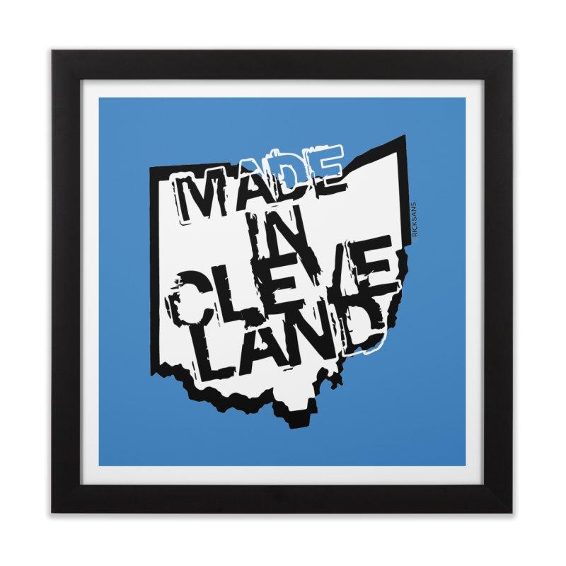 Made In Cleveland Home Framed Fine Art Print by Ricksans's Artist Shop