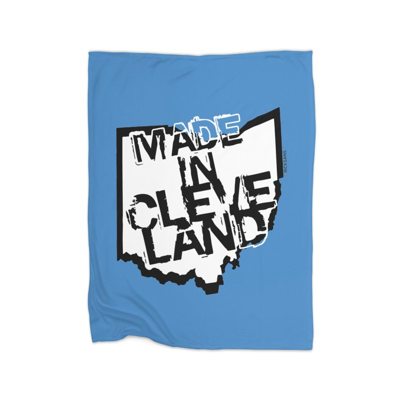 Made In Cleveland Home Fleece Blanket Blanket by Rick Sans' Artist Shop