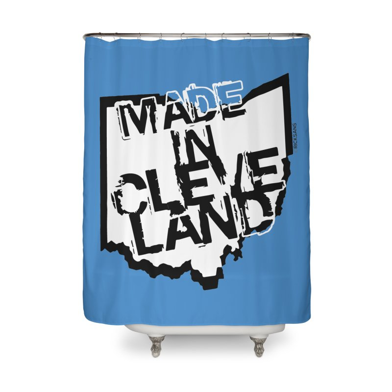 Made In Cleveland Home Shower Curtain by Rick Sans' Artist Shop