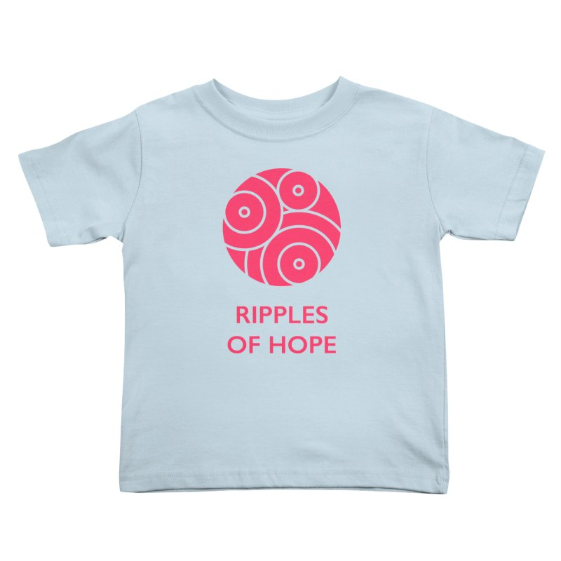 Ripples of Hope - Vertical - Red Kids Toddler T-Shirt by Ripples of Hope Swag Shop