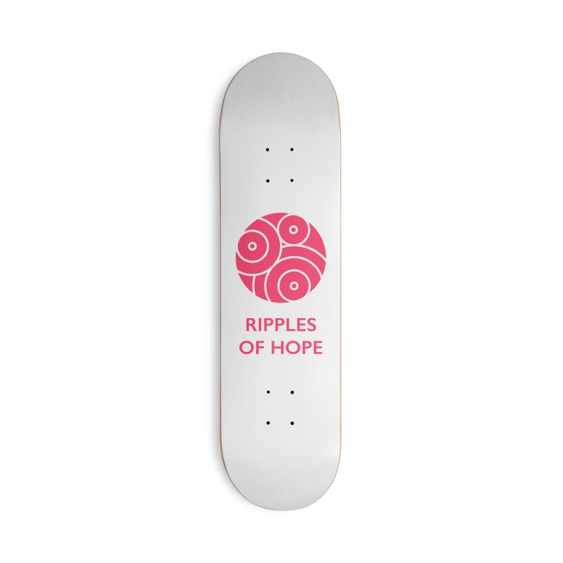 Ripples of Hope - Vertical - Red Accessories Deck Only Skateboard by Ripples of Hope Swag Shop