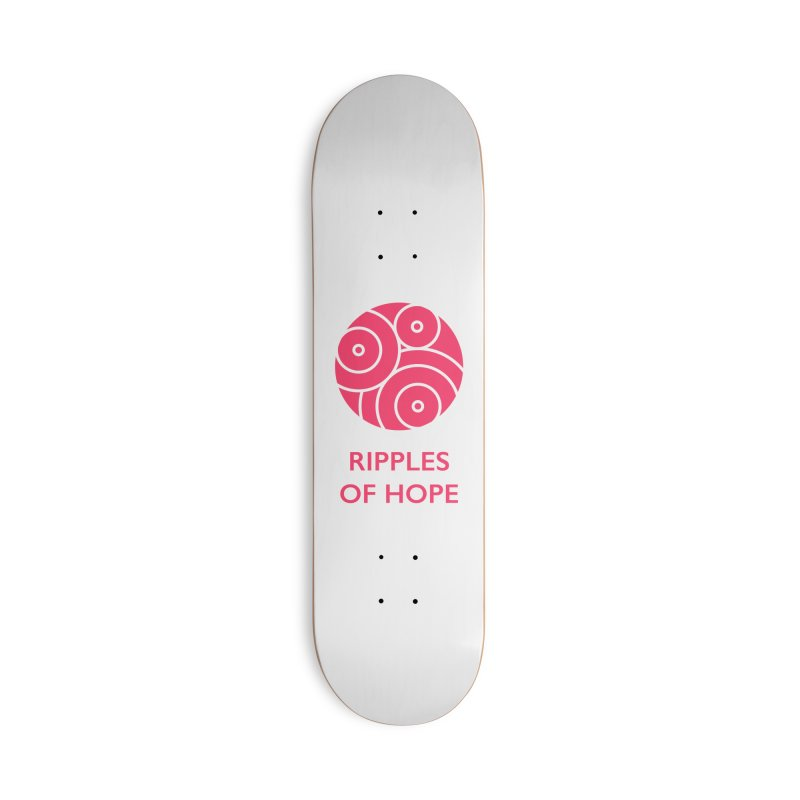 Ripples of Hope - Vertical - Red Accessories Skateboard by Ripples of Hope Swag Shop