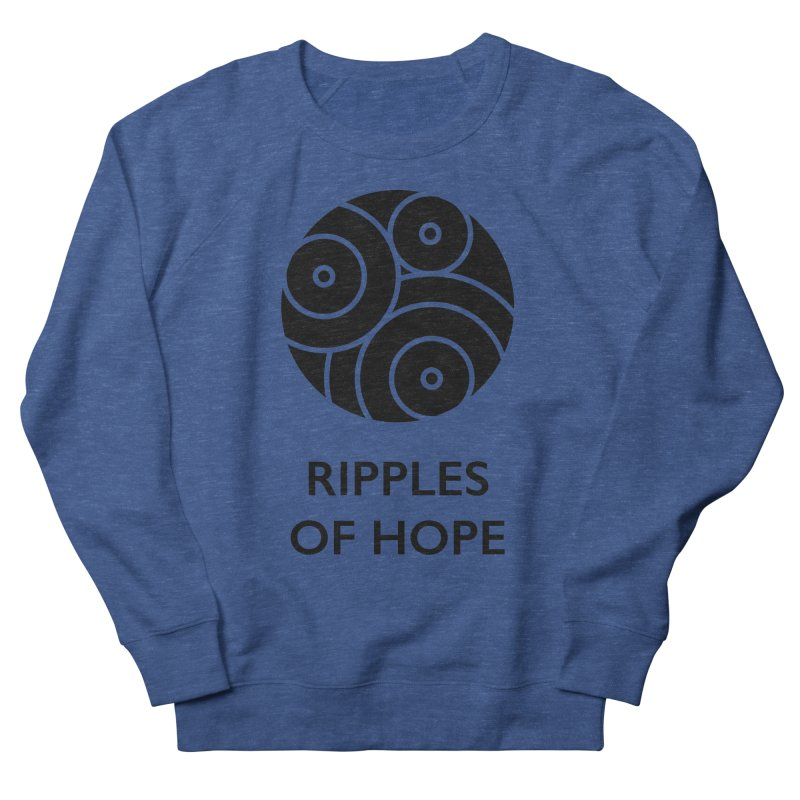Ripples of Hope - Vertical - Black Women's French Terry Sweatshirt by Ripples of Hope Swag Shop