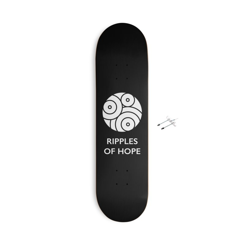 Ripples of Hope - Vertical - White Accessories With Hanging Hardware Skateboard by Ripples of Hope Swag Shop