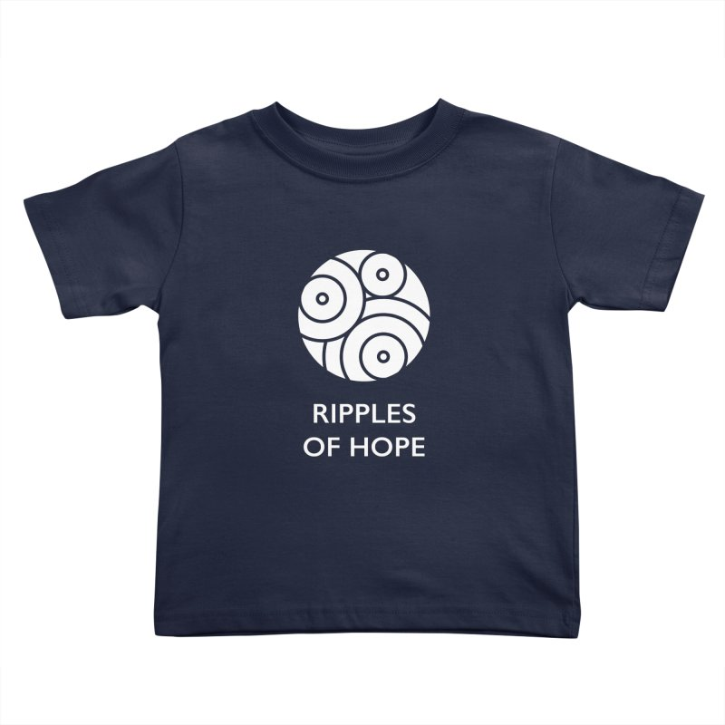 Ripples of Hope - Vertical - White Kids Toddler T-Shirt by Ripples of Hope Swag Shop