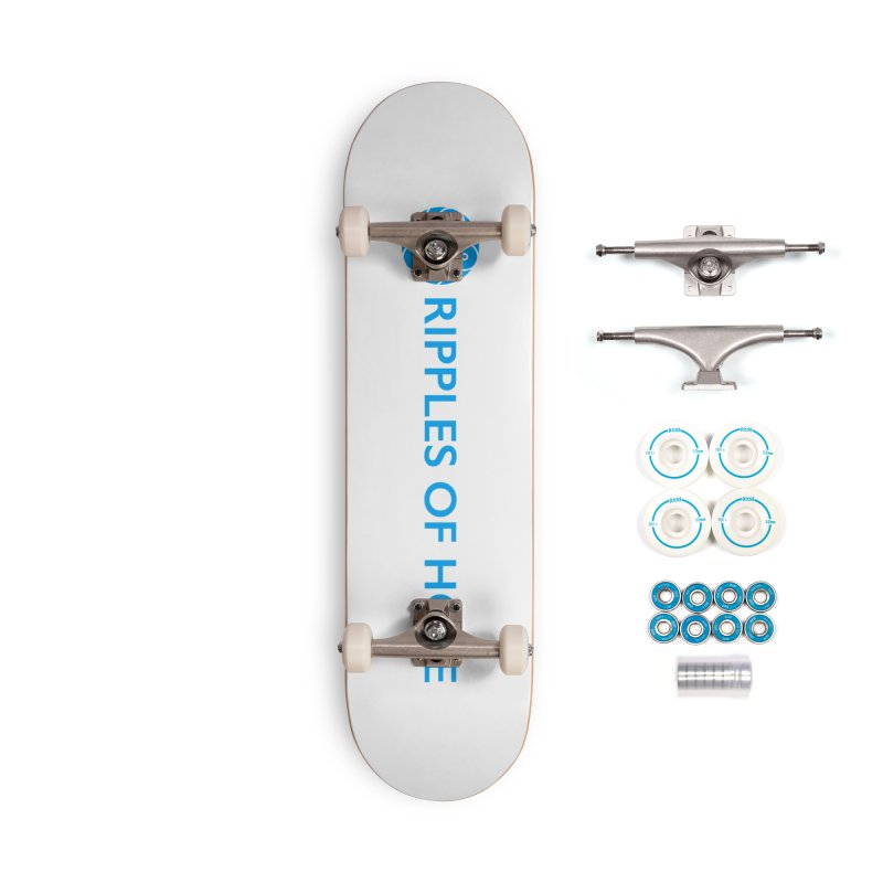 Ripples of Hope - Horizontal - Blue Accessories Skateboard by Ripples of Hope Swag Shop