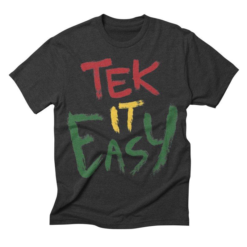 Tek It Easy Men's Triblend T-shirt by Rispek!