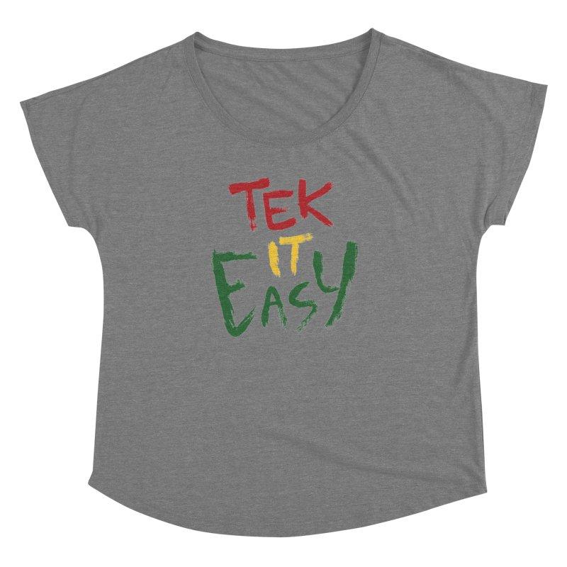 Tek It Easy   by Rispek!