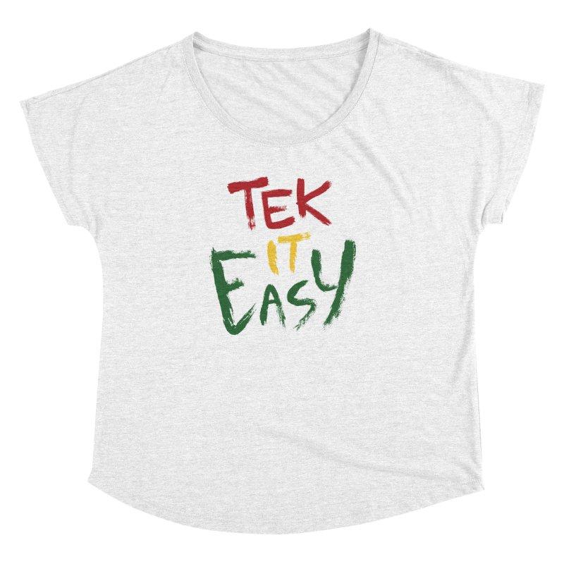 Tek It Easy Women's Dolman by Rispek!