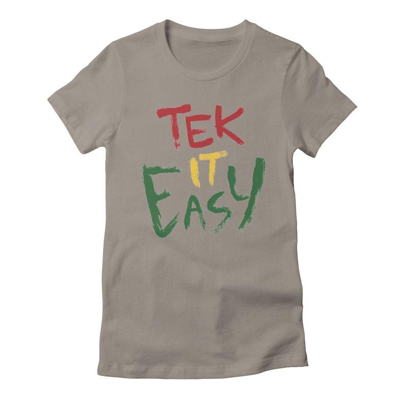 Tek It Easy Women's Fitted T-Shirt by Rispek!