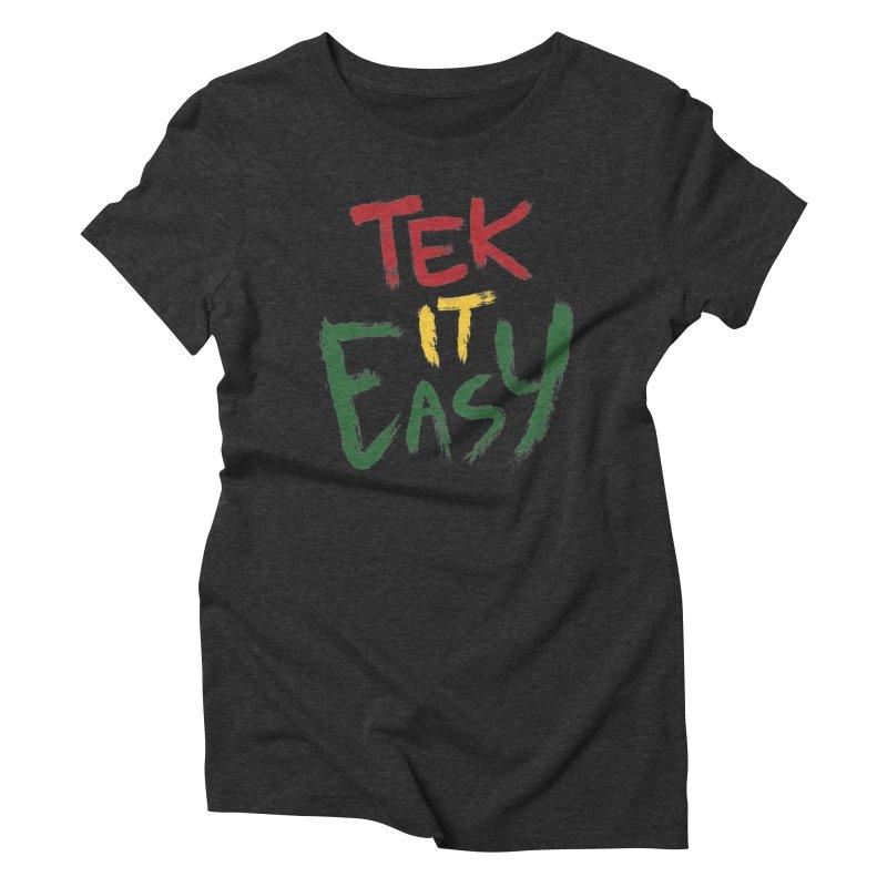 Tek It Easy Women's Triblend T-shirt by Rispek!