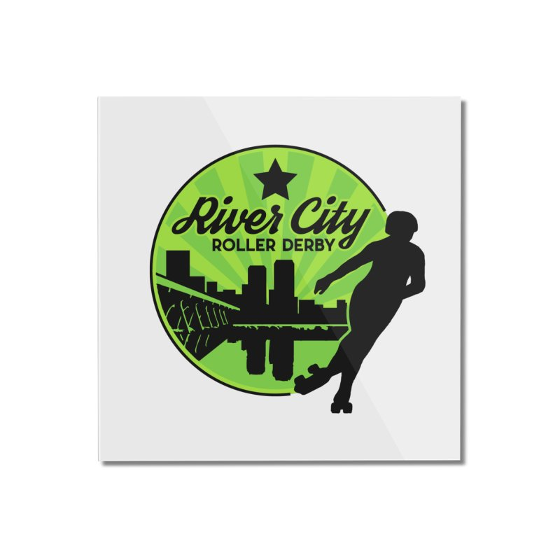 River City Roller Derby Logo Home Mounted Acrylic Print by RiverCityRollerDerby's Artist Shop