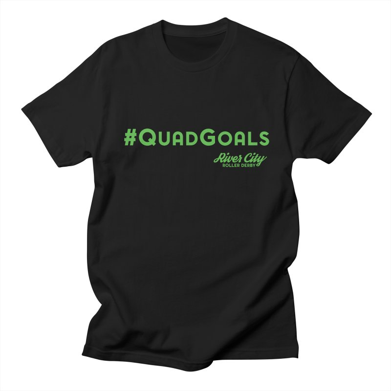 #QuadGoals Women's Regular Unisex T-Shirt by RiverCityRollerDerby's Artist Shop