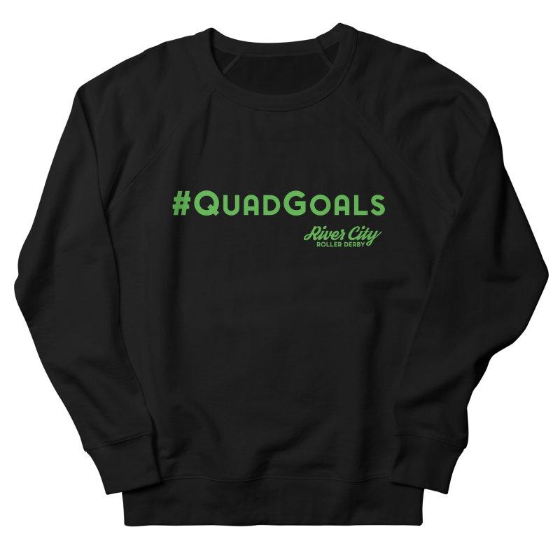 #QuadGoals Men's French Terry Sweatshirt by River City Roller Derby's Artist Shop