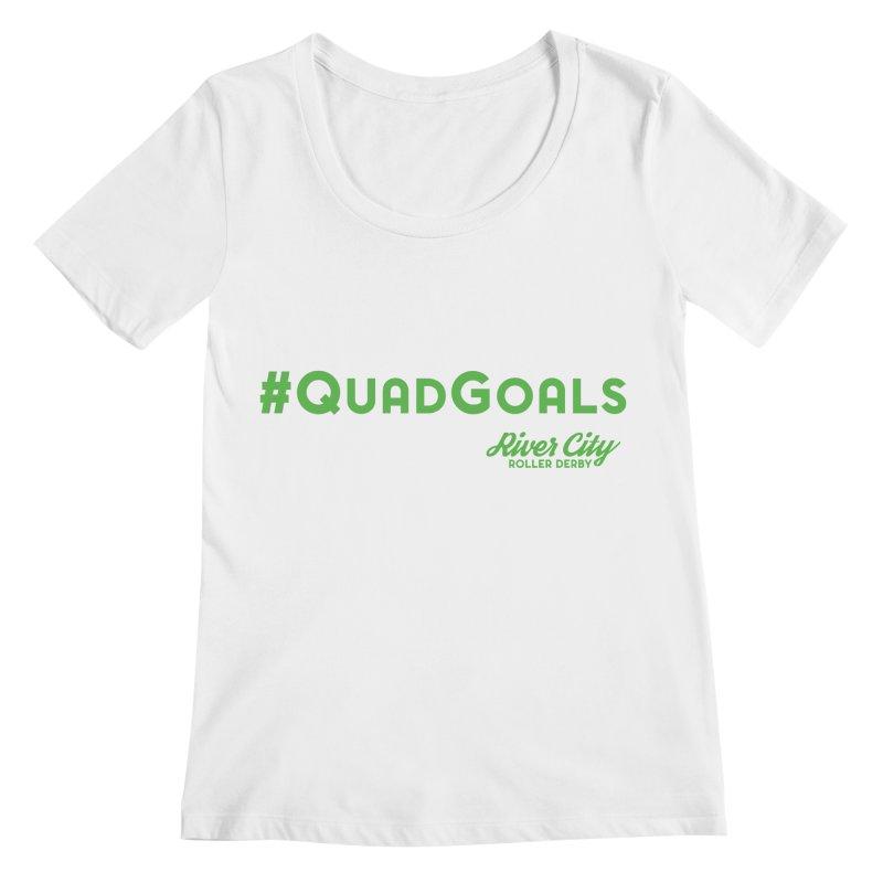 #QuadGoals Women's Regular Scoop Neck by River City Roller Derby's Artist Shop