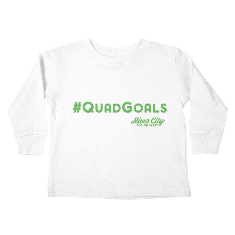 #QuadGoals Kids Toddler Longsleeve T-Shirt by River City Roller Derby's Artist Shop