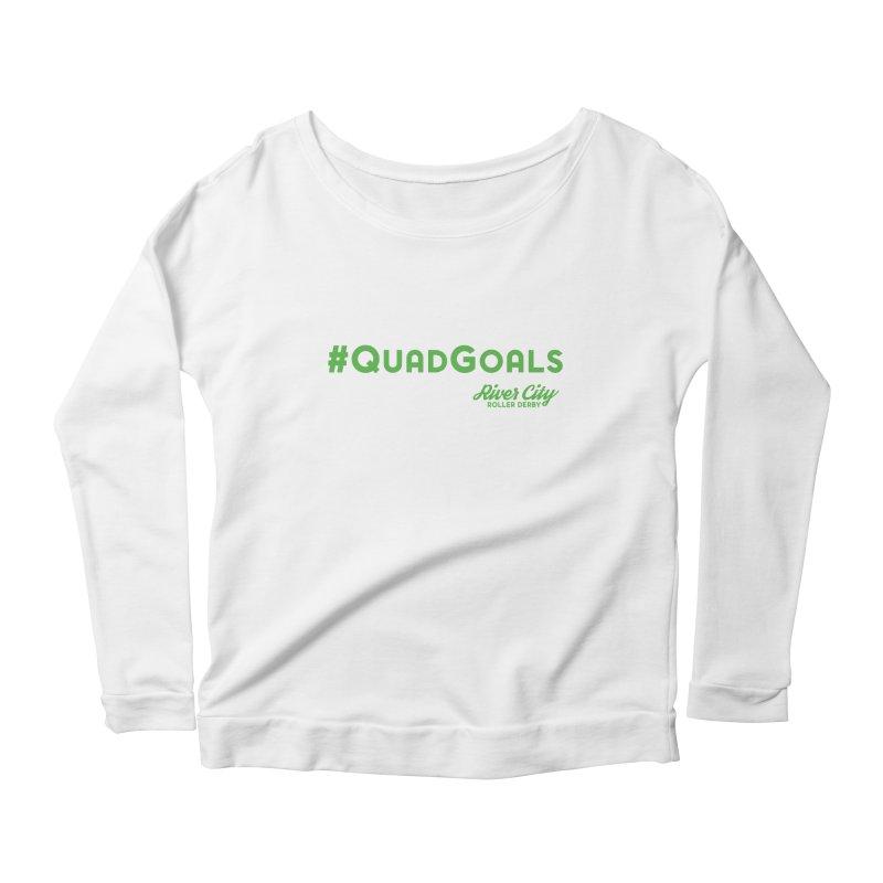 #QuadGoals Women's Scoop Neck Longsleeve T-Shirt by RiverCityRollerDerby's Artist Shop