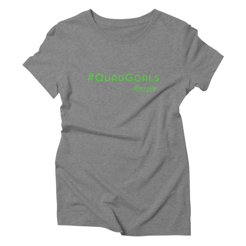 #QuadGoals Women's Triblend T-Shirt by River City Roller Derby's Artist Shop