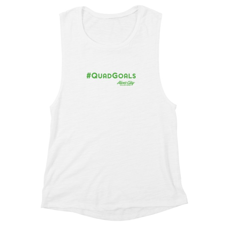 #QuadGoals Women's Muscle Tank by River City Roller Derby's Artist Shop